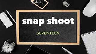 세븐틴(SEVENTEEN) - Snap Shoot 피아노 커버 Piano Cover