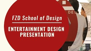 Entertainment Design Presentation @ FZD May 2016