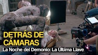 Detrás de cámaras de: 'La Noche del Demonio: La Última Llave' thumbnail
