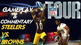 NFL Tour (Xbox 360) - Steelers vs. Browns (Gameplay & Commentary)