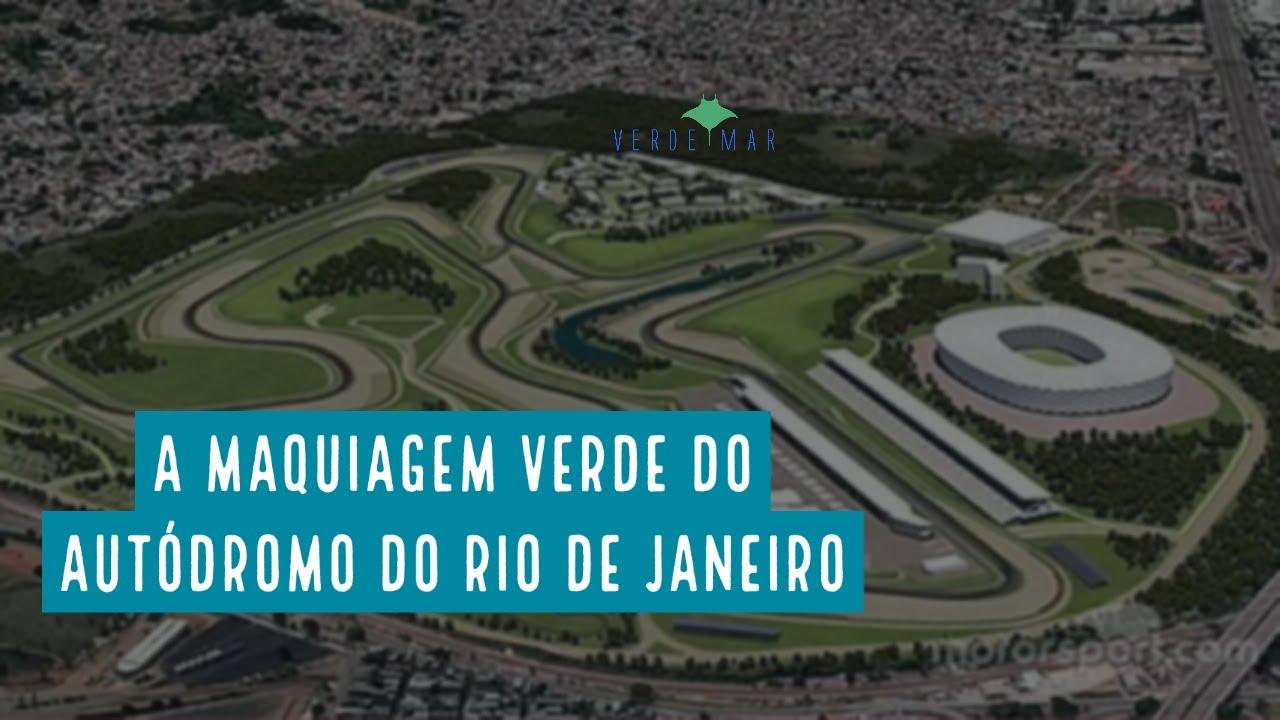 A tentativa de uma maquiagem verde no autódromo do Rio de Janeiro