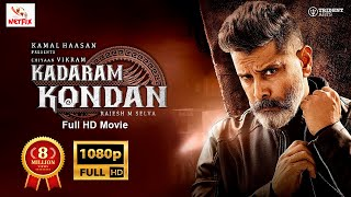 KADARAM KONDAN Malayalam Full Movie 2021 | Latest Action Thriller Dubbed Movie | Chiyaan Vikram