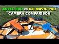 DJI MAVIC PRO vs AUTEL EVO - Camera Comparison