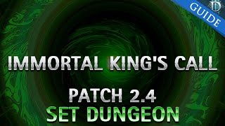 Diablo 3 - Immortal King's Call's Set Dungeon Guide Patch 2.4