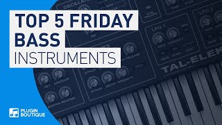 Top 5 Friday | Best VST Bass Synth Plugins | Top Synths for Bass