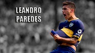 ● Leandro Paredes || Boca Juniors ᴴᴰ ●