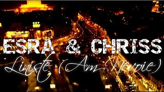 Repeat youtube video ESRA & CHRISS - Liniste (Am Nevoie) [street VIDEO]