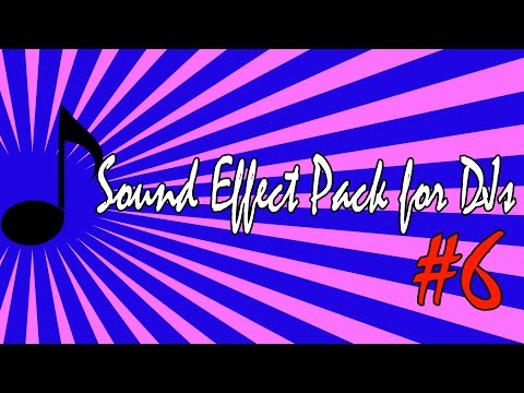 Well Sound Effects Pack # 6 - 2016 Sound Effect Radio - Dj Dancehall Reggae Tools (Impacts, Sweeps))