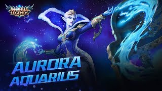 Aurora New Skin | Aquarius| Mobile Legends: Bang Bang!