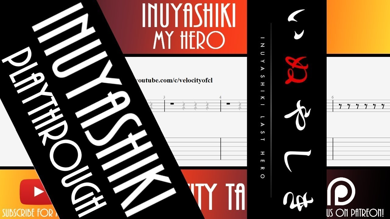 TAB PLAYTHROUGH】 【TUTORIAL】 Inuyashiki - My Hero Lead Electric ...