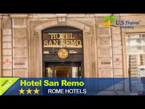 Hotel San Remo - Rome Hotels, Italy