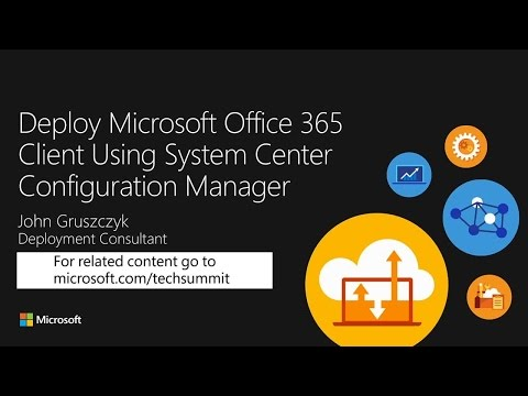 Deploy and manage Microsoft Office 365 ProPlus using Configuration manager