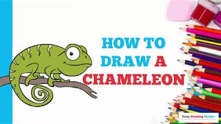 How to Draw a Chameleon in a Few Easy Steps: Drawing Tutorial for Kids and Beginners