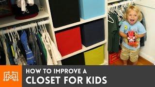 Better Kids Closet  // How-To