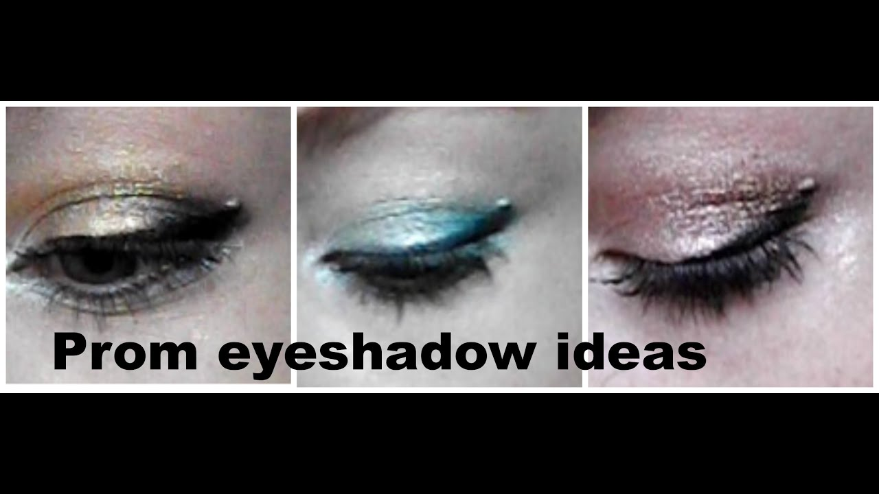 Prom Eyeshadow Ideas Youtube