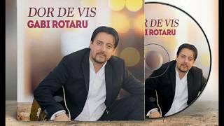 GABI ROTARU DOR DE VIS full album