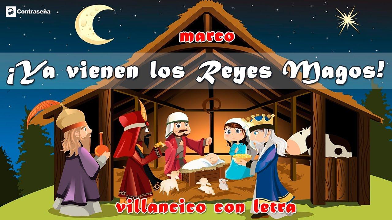 Imagenes Sobre Reyes Magos.Ya Vienen Los Reyes Magos Villancico Letra Navidad Regalos Reyes Magos Melchor Gaspar Y Baltasar