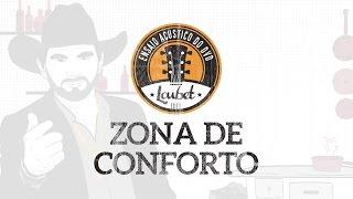 Loubet | Zona de Conforto #EnsaioAcústicoDoDVD
