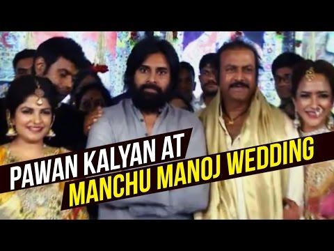 Pawan Kalyan at Manchu Manoj Wedding | Exclusive Video | Mohan Babu | Lakshmi Manchu