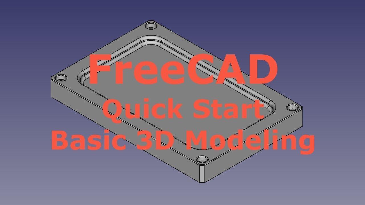 FreeCAD Tutorial - Quick Start - cadcamlessons