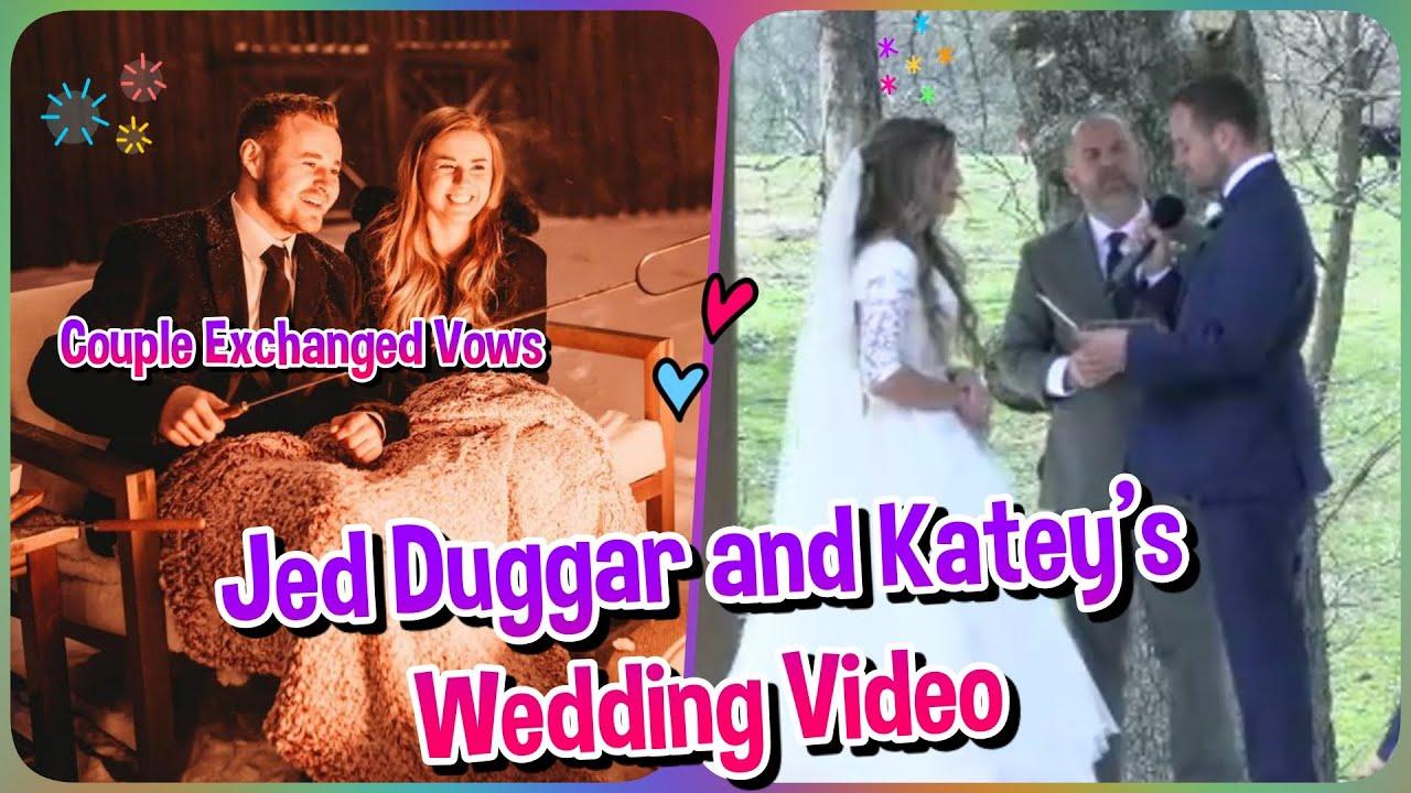 Duggar Wedding Jed Duggar And Katey S Wedding Video Youtube