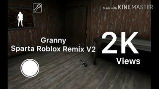 GRANNY SPARTA ROBLOX REMIX V2
