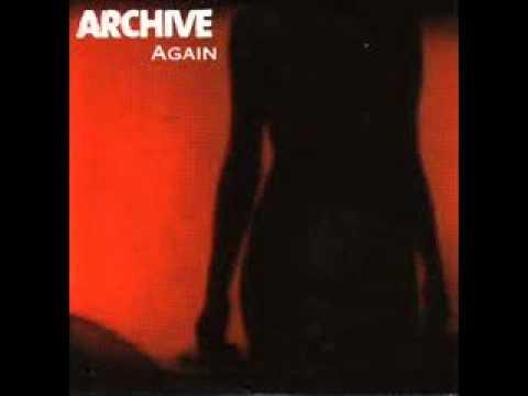 Archive - Again (Long version)-