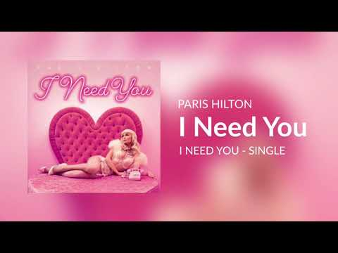 Paris Hilton - I Need You [2018]