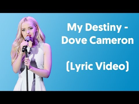 "Dove Cameron - My Destiny (Lyrics Video) From ""Liv And Maddie"""