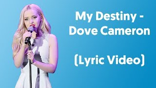 """Dove cameron sings """"my destiny"""", and along with that song i decided to create this lyric video for the disney fans out there. #dovecameron #..."""