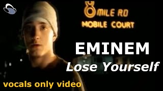 Eminem - Lose Yourself (vocals only) [explicit content] MORE intense without the music?! CHECK IT!