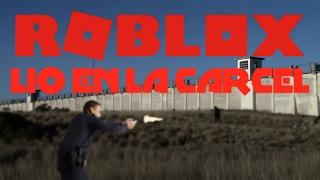 ROBLOX: Prison Life LIO IN PRISON