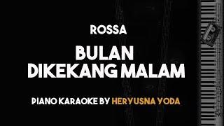 Bulan Dikekang Malam Rossa Piano Karaoke