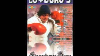La noche más Dance presenta: LO + DURO 5 MEGAMIX