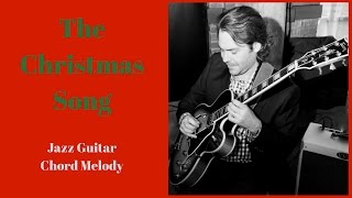The Christmas Song - Jazz Guitar Chord Melody