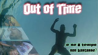 #OUT OF TIME - nonclickarequestocorto