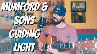 Mumford & Sons - Guiding Light - Cover Video