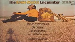 "The Ernie Watts Encounter - ""I Was Made To Love Her"""