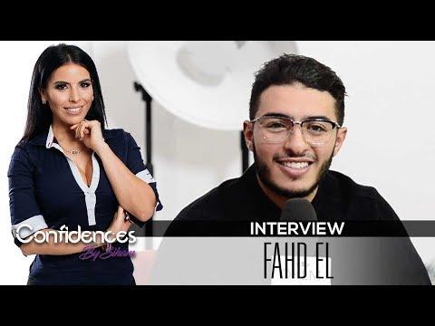 Interview FAHD EL - Confidences By Siham