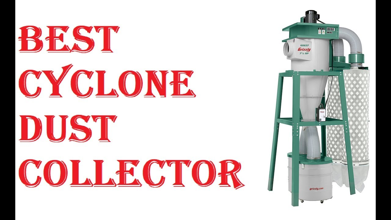 Best Cyclone Dust Collector 2019 Youtube