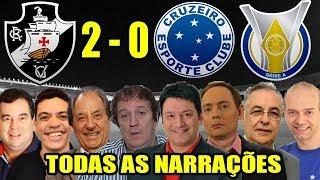 Todas as narrações - Vasco 2 x 0 Cruzeiro / Brasileirão 2018