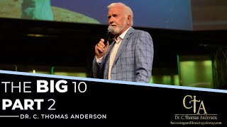 The Big 10 Part 2 with Dr. Tom Anderson