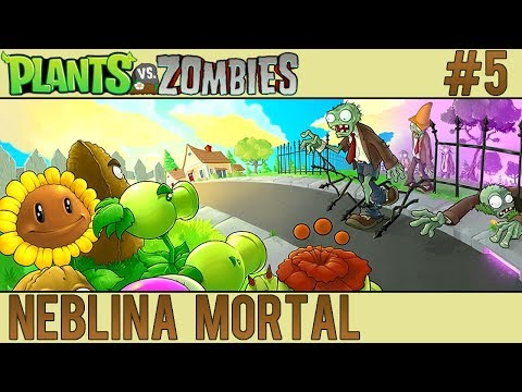 Plants vs. Zombies #5 - Neblina Mortal