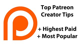 Patreon Top Creators and How To Get More Patrons Free Video Tutorial Review