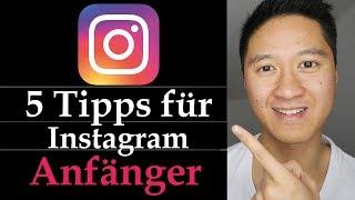 Instagram Anfänger - 5 Tipps und Tricks für Instagram Anfänger 😀👍