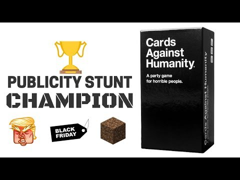 Cards Against Humanity: The Undisputed Champion of Publicity Stunts