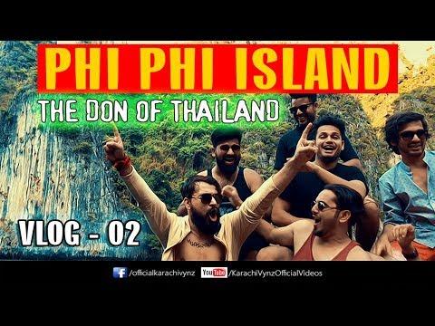 PHI PHI ISLAND | THE DON OF THAILAND | VLOG | Karachi Vynz Official