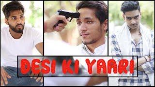 Desi Ki Yaari || Desi Sarcasm || ft. Rachit Rojha || JaiPuru