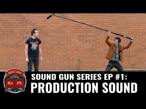 Sound Gun Series Ep #1: PRODUCTION SOUND