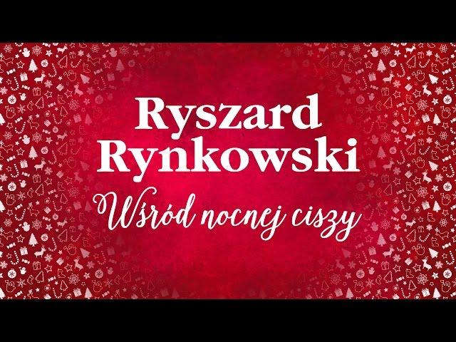 Ryszard Rynkowski - Wśród nocnej ciszy